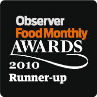 2010 Runner up in Observer Food Monthly Awards